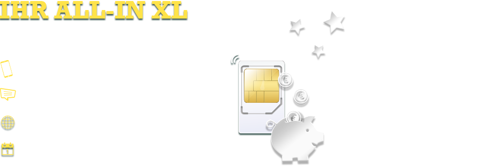 Ihr ALL-IN XL Tarif.