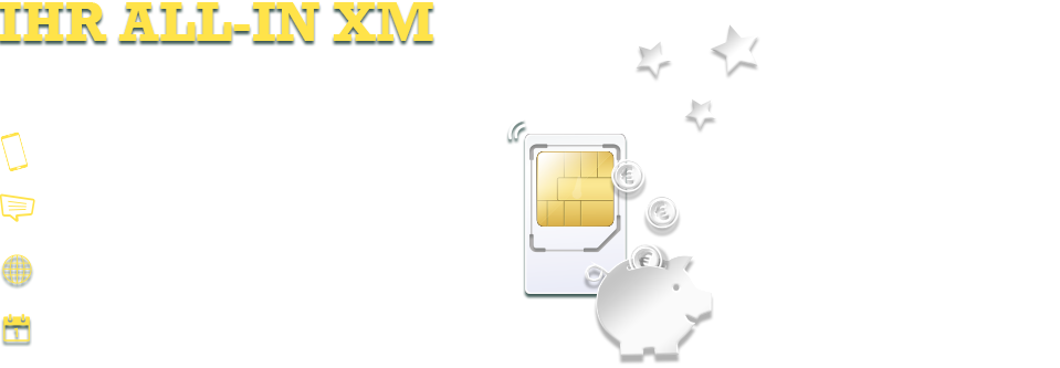 Ihr ALL-IN XM Tarif.